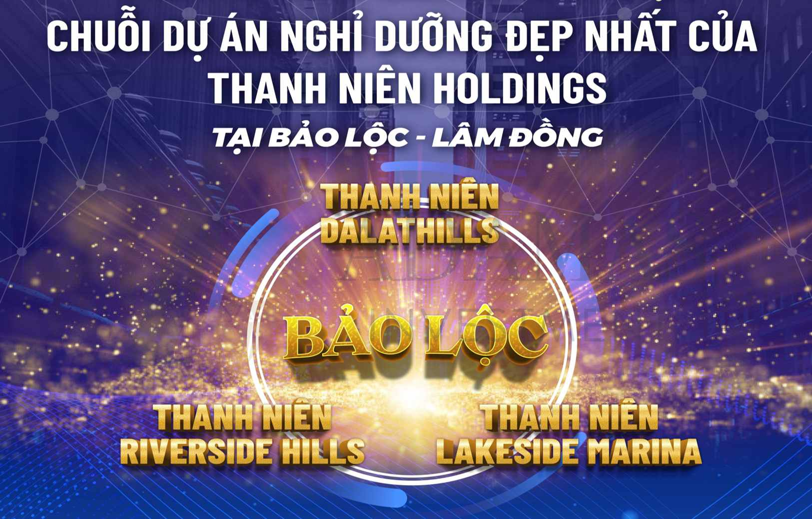 Bất động sản Lâm Đồng - Chuỗi dự án nghỉ dưỡng đẹp nhất của Thanh Niên Holdings tại Bảo Lộc